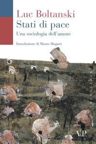 Stati di pace. Una sociologia dell'amore