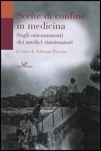 Foto Cover di Scelte di confine in medicina. Sugli orientamenti dei medici rianimatori, Libro di  edito da Vita e Pensiero
