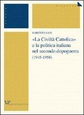 «La Civiltà Cattolica» e la politica italiana nel secondo dopoguerra (1945-1958)