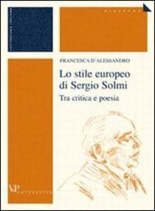 Lo stile europeo di Sergio Solmi. Tra critica e poesia
