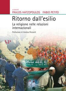 Libro Ritorno dall'esilio. La religione nelle relazioni internazionali