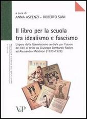 Il libro per la scuola tra idealismo e fascismo