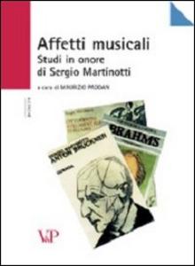 Libro Affetti musicali. Studi in onore di Sergio Martinotti