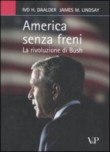 America senza freni. La rivoluzione di Bush