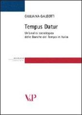 Tempus datur. Un'analisi sociologica delle Banche del tempo in Italia