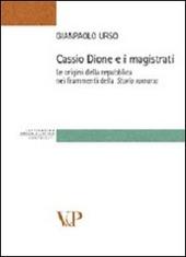 Cassio Dione e i magistrati. Le origini della Repubblica nei frammenti della storia romana