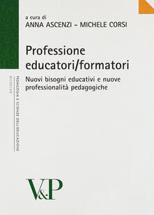 Birrafraitrulli.it Professione educatori/formatori. Nuovi bisogni educativi e nuove professionalità pedagogiche Image