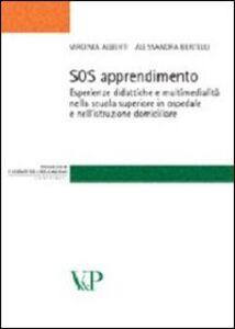 SOS apprendimento. Esperienze didattiche e multimedialità nella scuola superiore in ospedale e nell'istruzione domiciliare