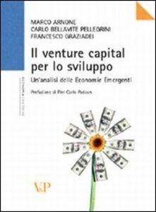 Il venture capital per lo sviluppo. Analisi delle economie emergenti