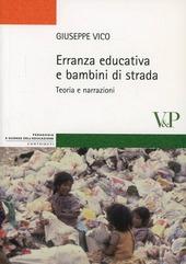 Erranza educativa e bambini di strada. Teoria e narrazioni