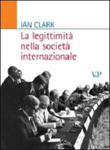 La legittimità nella società internazionale