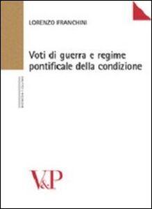 Voti di guerra e regime pontificale della condizione