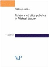 Religione ed etica pubblica in Michael Walzer
