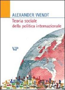 Teoria sociale della politica internazionale