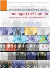 Immagini del mondo. Introduzioni alle relazioni internazionali