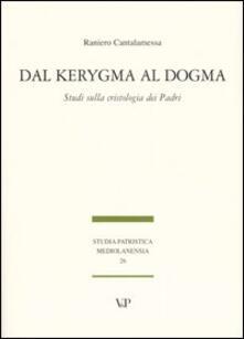 Antondemarirreguera.es Dal Kerygma al dogma. Studi sulla cristologia dei Padri Image