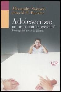 Adolescenza: un problema in crescita. I consigli dei medici ai genitori