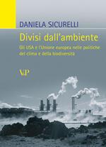 Divisi dall'ambiente. Gli USA e l'Unione europea nelle politiche del clima e della biodiversità