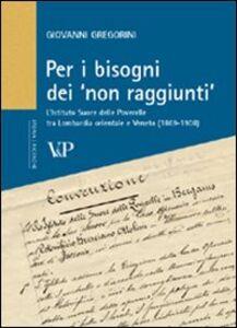 Per i bisogni dei «non raggiunti». L'Istituto Suore delle Poverelle tra Lombardia orientale e Veneto (1869-1908)