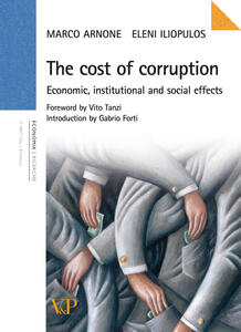 Thecosts of corruption. Economic, institutional and social effects