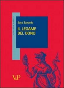 Libro Il legame del dono Susy Zanardo