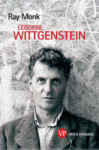 Libro Leggere Wittgenstein Ray Monk