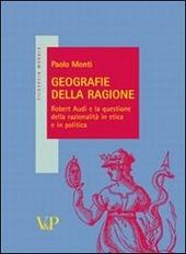 Geografie della ragione. Robert Audi e la questione della razionalità in etica e in politica
