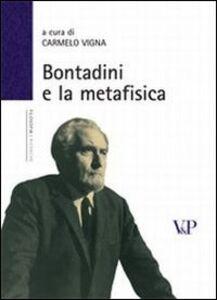 Foto Cover di Bontadini e la metafisica, Libro di  edito da Vita e Pensiero