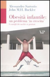 Obesità infantile: un problema in crescita. I consigli dei medici ai genitori