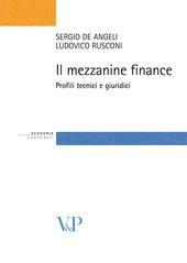 Il mezzanine finance. Profili tecnici e giuridici