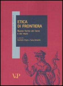 Libro Etica di frontiera. Nuove forme del bene e del male