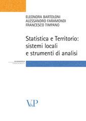 Statistica e territorio. Sistemi locali e strumenti di analisi