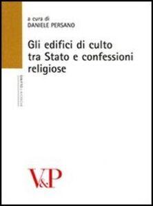 Foto Cover di Gli edifici di culto tra stato e confessioni religiose, Libro di  edito da Vita e Pensiero