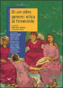 Annuario di etica. Vol. 5: Di un altro genere: etica al femminile..pdf
