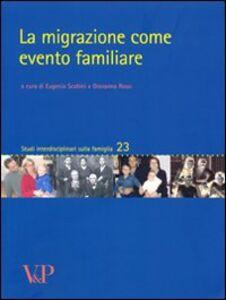 Libro La migrazione come evento familiare
