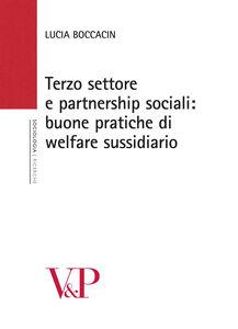 Libro Terzo settore e partnership sociali. Nuove pratiche di welfare sussidiario Lucia Boccacin