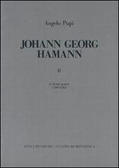 Johann Georg Hamann. Vol. 2: In domo patris (1760-1763).