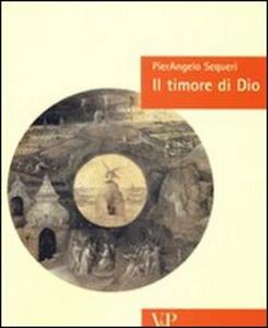 Libro Il timore di Dio Pierangelo Sequeri