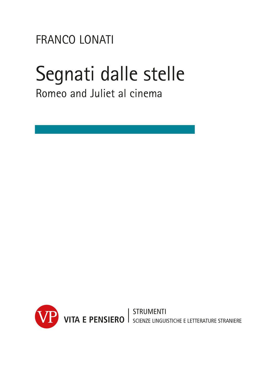Image of Segnati dalle stelle. Romeo and Juliet al cinema