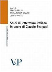 Studi di letteratura italiana in onore di Claudio Scarpati