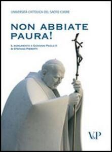 Non abbiate paura! Il monumento a Giovanni Paolo II di Stefano Pierotti.pdf