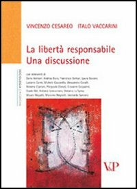 La libertà responsabile. Una discussione