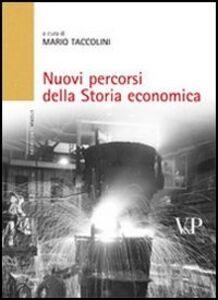 Foto Cover di Nuovi percorsi della storia economica, Libro di  edito da Vita e Pensiero