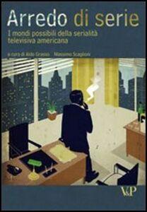 Foto Cover di Arredo di serie. I mondi possibili della serialità televisiva americana, Libro di  edito da Vita e Pensiero