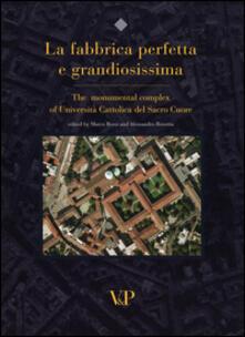 Writersfactory.it La fabbrica perfetta e grandiosissima. The monumental complex of Università Cattolica del Sacro Cuore. Ediz. inglese Image
