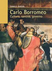 Carlo Borromeo. Cultura, santità, governo