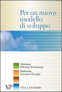 Libro Per un nuovo modello di sviluppo