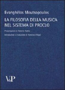 Libro La filosofia della musica nel sistema di Proclo Evanghelos Moutsopoulos