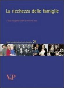 Foto Cover di La ricchezza delle famiglie, Libro di  edito da Vita e Pensiero