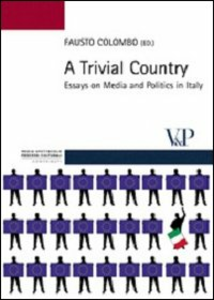 Libro Trivial country. Essays on media and politics in Italy (A)